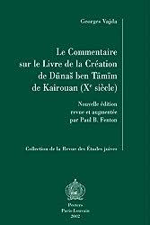 Le commentaire sur le Livre de la création de Dunas Ben Tamim de Kairouan