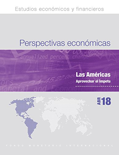 Regional Economic Outlook, April 2018, Western Hemisphere Department