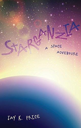 Descargar Libros Formato Starganzia: A Space Adventure Paginas Epub Gratis