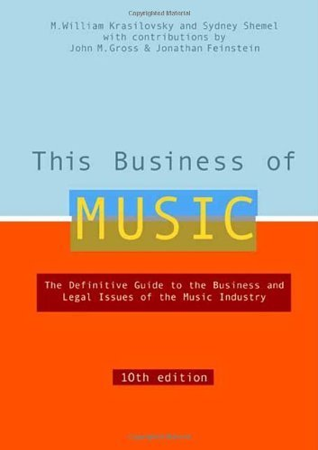 This Business of Music, 10th Edition by M. William Krasilovsky (2007-11-01)