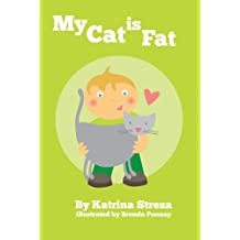 My Cat is Fat (Cat and Dog Readers)