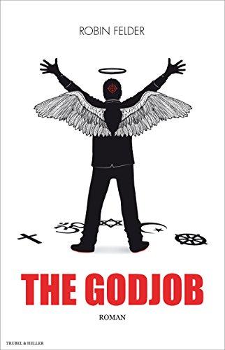Buchseite und Rezensionen zu 'The Godjob: Roman' von Robin Felder