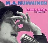 Songtexte von M.A. Numminen - Dägä Dägä (Finnwelten)