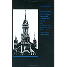 Protestantism and Politics in Eastern Europe and Russia: The Communist and Post-Communist Eras (Christianity Under Stress) by Sabrina P. Ramet (1992-12-18)