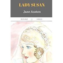 Lady Susan by Jane Austen: Lady Susan by Jane Austen