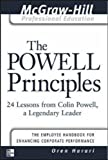 The Powell Principles: 24 Lessons from Colin Powell, a Lengendary Leader: 24 Lessons from Colin Powell, a Legendary Leader (McGraw-Hill Professional Education Series)