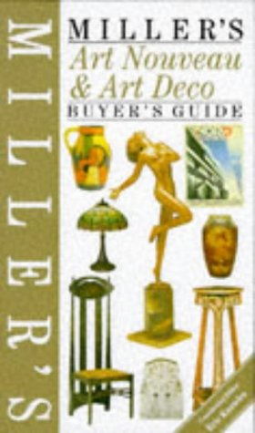 Miller's Art Nouveau and Art Deco Buyer's Guide (Buyer's Price Guide) por Eric Knowles