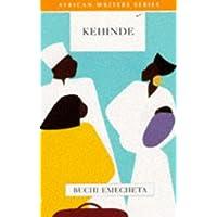 Kehinde (African Writers Series)