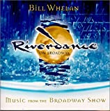 Songtexte von Bill Whelan - Riverdance on Broadway