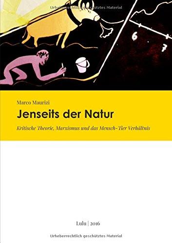 Buchcover: Jenseits der Natur. Kritische Theorie, Marxismus und das Mensch-Tier Verhältnis