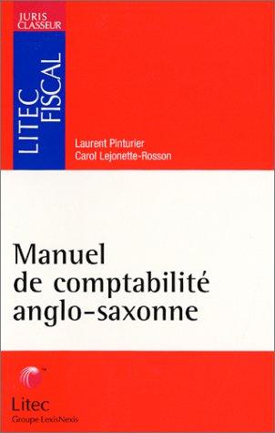 Manuel de comptabilité anglo-saxonne (ancienne édition)