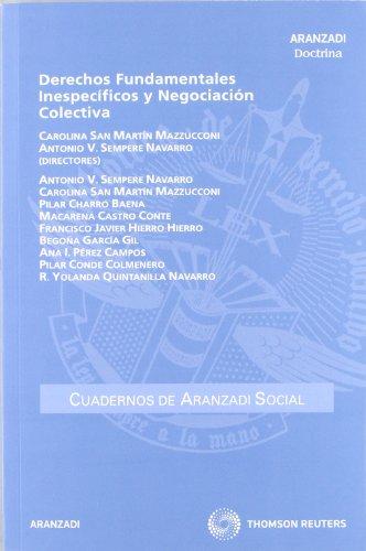 Derechos fundamentales inespecíficos y negociación colectiva (Cuadernos - Aranzadi Social)