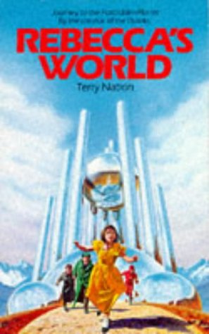 Rebecca's World: Journey to the Forbidden Planet (Beaver Books)