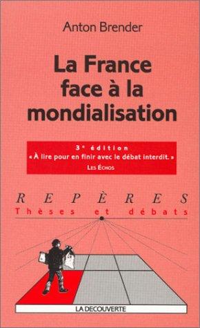 La France face à la mondialisation : 3ème édition