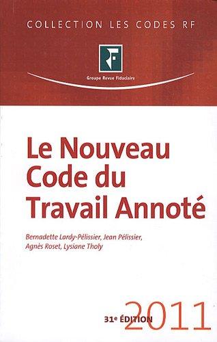 Le nouveau Code du Travail Annoté, 2011