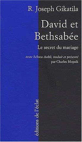 David et Bethsabée : Mariage et prédestination dans la cabale