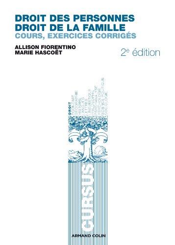 Droit des personnes, droit de la famille: Cours, exercices corrigés par Allison Fiorentino