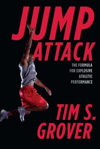 Jump Attack: The Formula for Explosive Athletic Performance: Written by Tim Grover, 2014 Edition, Publisher: Souvenir Press Ltd [Paperback]