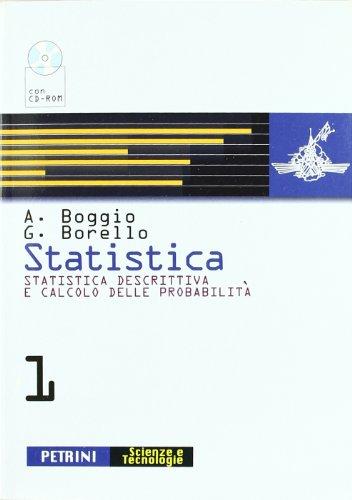 Statistica. Per le Scuole superiori. Con CD-ROM: 1