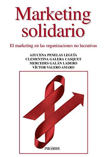 Marketing solidario (Empresa Y Gestión) por Azucena Penelas