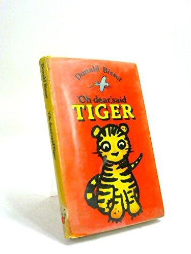 'Oh dear', said Tiger