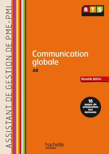 Communication Assistant de gestion (A8) BTS PME-PMI - Livre de l'lve - Ed. 2013