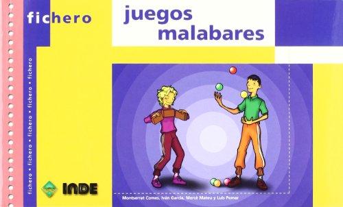 Juegos Malabares (Ficheros de juegos y actividades) por Montserrat Comes