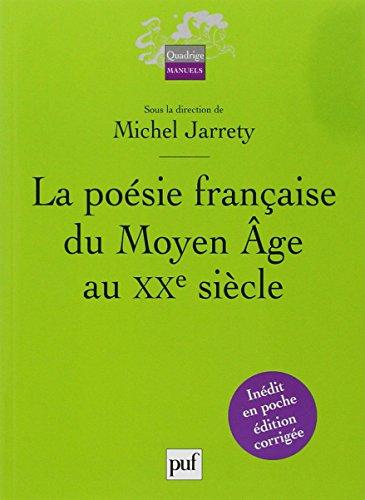 La poésie française du Moyen Age au XXe siècle