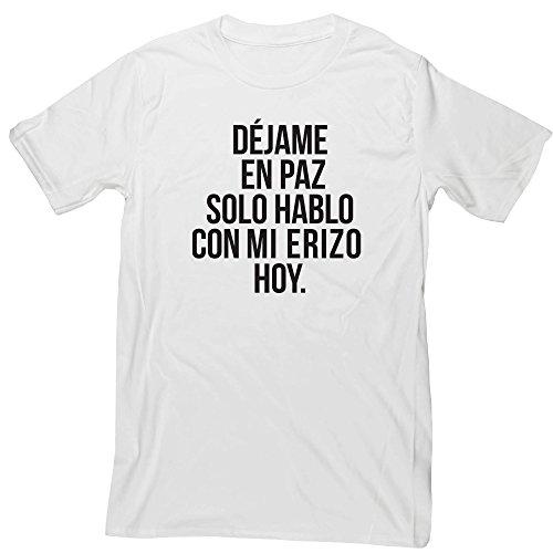 HippoWarehouse Déjame en Paz Solo Hablo con mi Erizo hoy camiseta manga corta unisex