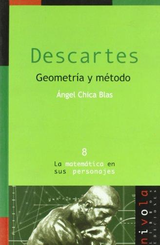 Descartes, geometría y método por Ángel Chica Blas