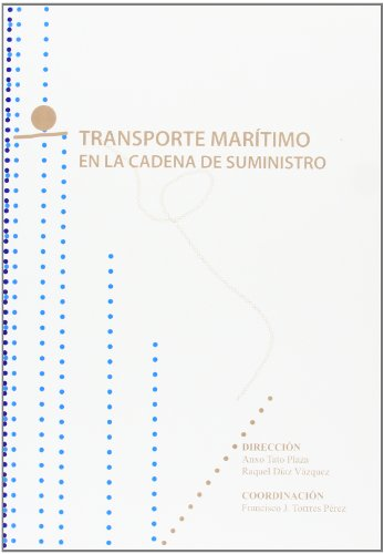 Transporte Marítimo en la cadena de suministro