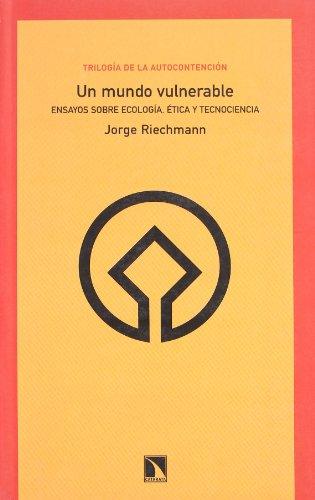 Un Mundo Vulnerable 2 Ed (Colección Mayor) por Jorge Riechmann Fernández