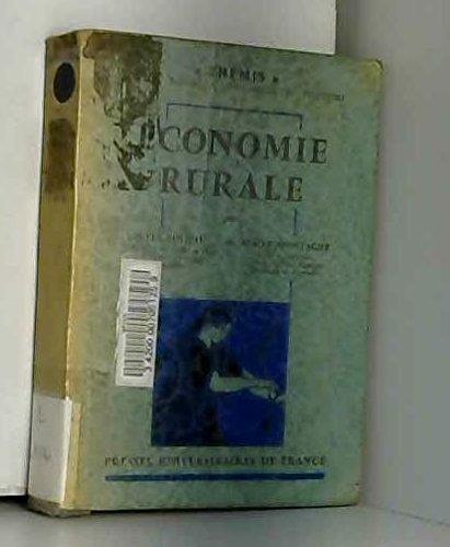 Economie rurale. par Milhau J. et Montagne R. .