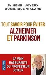 Tout savoir pour éviter Alzheimer et Parkinson de Henri JOYEUX