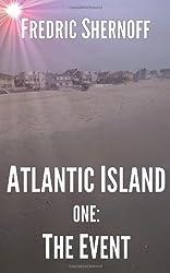 Atlantic Island 1- The Event