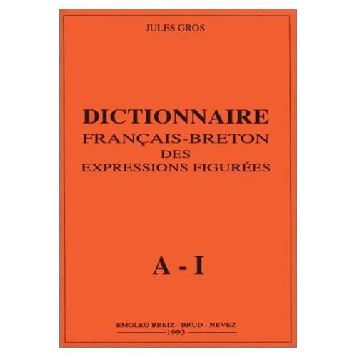 Dictionnaire français-breton des expressions figurées (2 volumes)