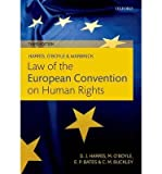 [(Harris, OBoyle, and Warbrick Law of the European Convention on Human Rights)] [Author: David Harris] published on (Oct