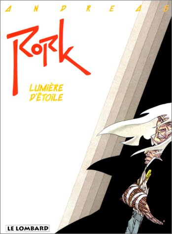 Rork - tome 4 - Lumière d'étoile