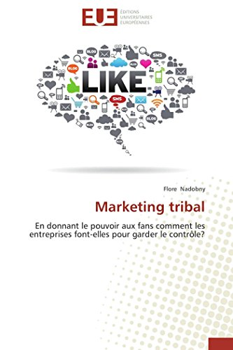 Marketing tribal par Flore Nadobny