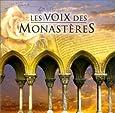 La Voix des monastères - Les Chefs d'oeuvre du chant grégorien