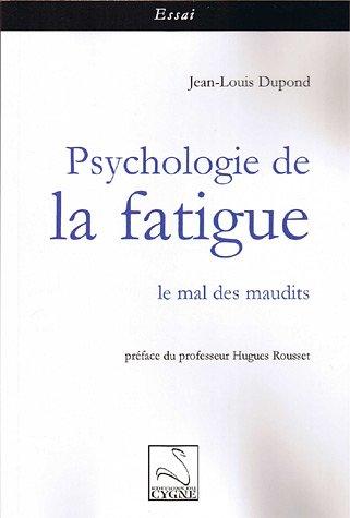 Psychologie de la fatigue : Le mal des maudits