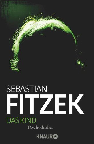 Das Kind: Psychothriller (German Edition)