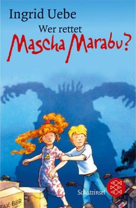 Wer rettet Mascha Marabu? (Marabu-hexe)