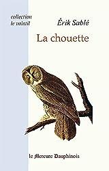 La chouette (Collection Le volatil)