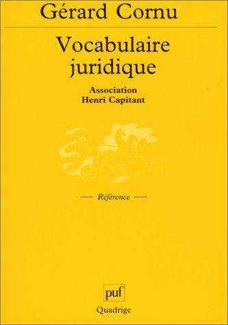 Vocabulaire juridique. Association Henri Capitant par Collectif