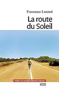 La route du soleil par Francesco Lorenzi