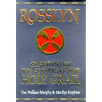Rosslyn: Guardian of the Secrets of the Holy Grail: Guardian of Secrets of the Holy Grail