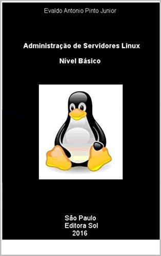 Administração de Servidores Linux - Nível Básico (Portuguese Edition)