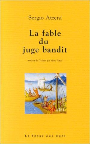 La fable du juge Bandit par Sergio Atzeni