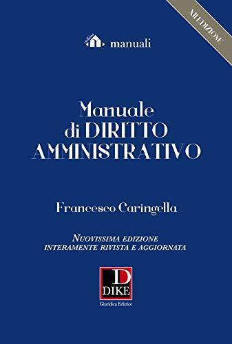 Manuale di diritto amministrativo - XII edizione